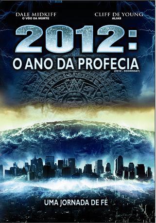 filmes 2012 o ano da profecia dublado